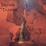 Jeannie Tanner Out Of The Blue