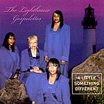 The Lighthouse Gospelettes A Little Something Different