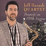 Jeff Barash Quartet Bouncin' On 160th Avenue