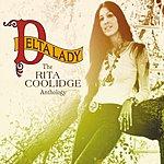 Rita Coolidge Delta Lady: The Rita Coolidge Anthology