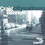 Craig Bennett More City Sadness