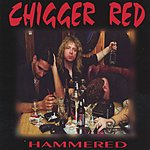 Chigger Red Hammered