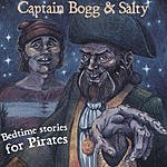 Captain Bogg & Salty Bedtime Stories For Pirates
