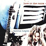 Bonnie Hayes Love In The Ruins