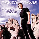 Randy Travis A Man Ain't Made Of Stone