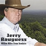 Jerry Bauguess Million Miles From Nowhere