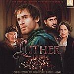 Richard Harvey Luther: Original Motion Picture Soundtrack