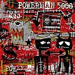 Powerman 5000 Transform