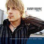 Jimmy Wayne Stay Gone