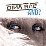 Dina Rae And