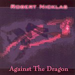 Robert Nicklas Against The Dragon