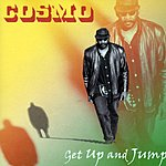 Cosmo Get Up And Jump