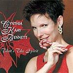 Cynthia Kaay Bennett That's The Spirit
