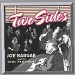 Joe Bargar & The Soul Providers Two Sides