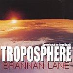 Brannan Lane Troposphere