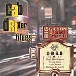 Big Gilson & Blues Dynamite Cab Driver Blues
