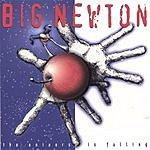 Big Newton The Universe Is Falling