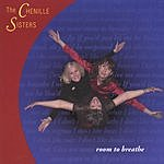 The Chenille Sisters Room To Breathe