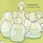 Charm Ray Invisible Boy