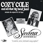 Cozy Cole Dual Performance CD: Cozy Cole And All That Big Band Jazz!/Savina And All That Gentle Jazz!