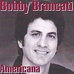 Bobby Brancati Americana