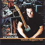 Brad Hopkins World's Biggest Fan