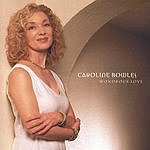 Caroline Bowles Wondrous Love