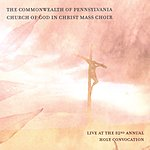 Commonwealth Of Pennsylvania Church Of God In Christ Mass Choir Live At The 82nd Annual Holy Convocation