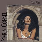 Maria Connel Your Will