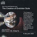 Clinton S. Clark The Creation Of Evolution Suite