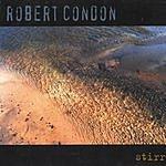 Robert Condon Stirred