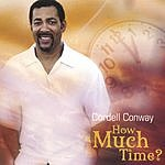 Cordell Conway How Much Time