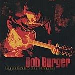 Bob Burger Cymbals At Dawn