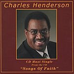 Charles Henderson Songs Of Faith