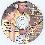 Thaddeus Carlton Alive! At The Studio