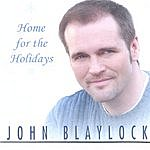 John Blaylock Home For The Holidays