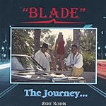 Blade The Journey...