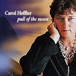 Carol Heffler Pull Of The Moon