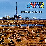 ANWR Drilling - Yes Or No