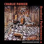Charlie Parker Broadcast Performances