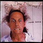Marc Black Big Dong Dharma