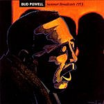 Bud Powell Summer Broadcasts 1953
