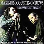 Counting Crows Maximum Counting Crows: The Unauthorised Biography Of Counting Crows