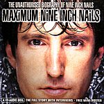 Nine Inch Nails Maximum Nine Inch Nails