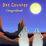 Dos Coyotes Canyonland