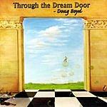 Doug Boyd Through The Dream Door