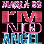 Marla BB I'm No Angel