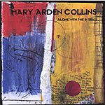 Mary Arden Collins Alone With The B-Sides
