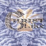 Christlike Here And Now
