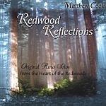 Matthew Cook Redwood Reflections